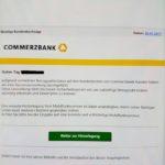 """""""Wichtige Kundendurchsage"""" – Achtung, Commerzbank-Phishing!"""