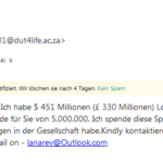 """Vorschussbetrug aka """"Spende für Sie von 5.000.000"""""""