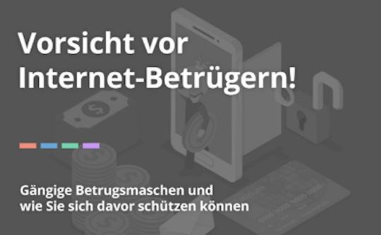 Vorsicht vor Internet Betrügern