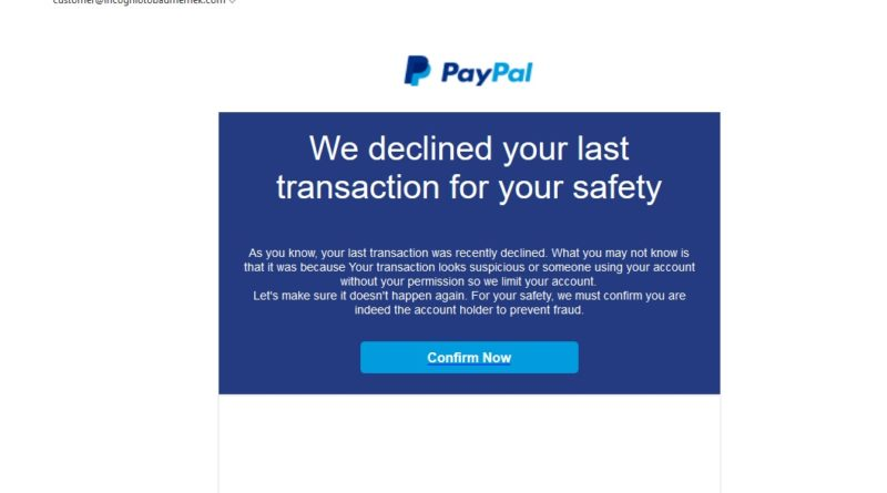 "PayPal-Phishing: ""We declined your last transaction..."" (Screenshot)"